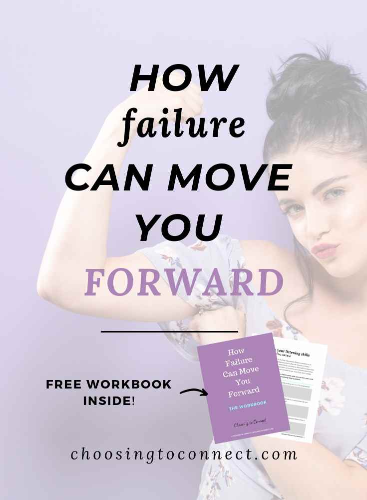 How Failure Can Move You Forward