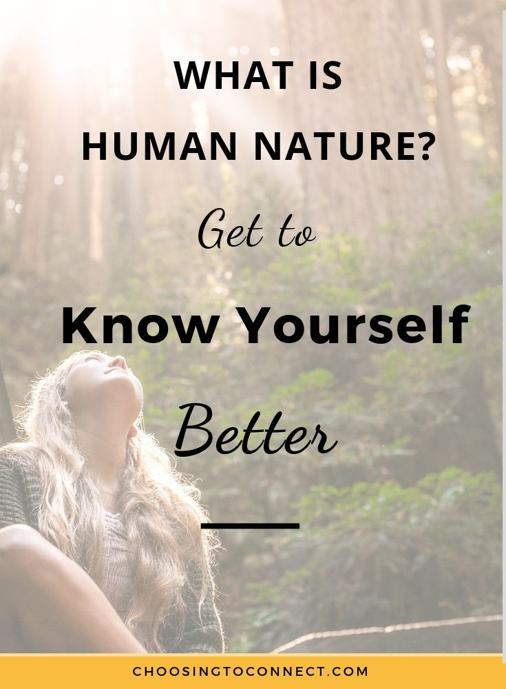 What is Human Nature? Get to Know Yourself Better