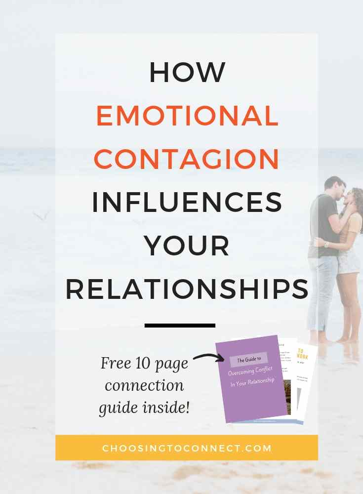 How Emotional Contagion Influences Your Relationships