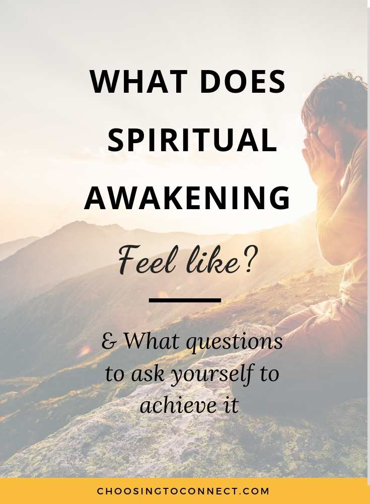 What does Spiritual Awakening Feel Like?