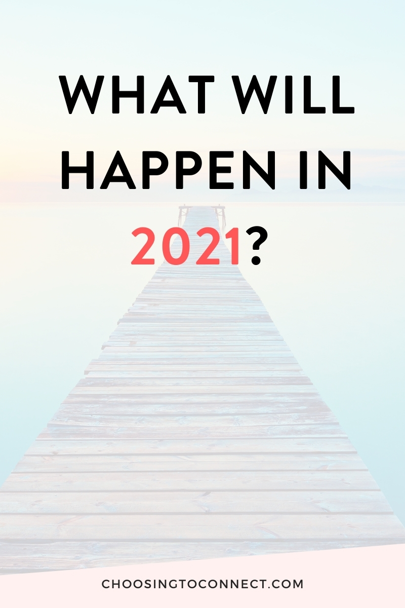 What will happen in 2021
